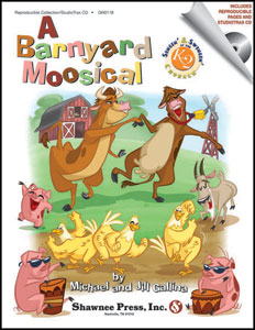 The Barnyard Moosical by Michael and Jill Gallina