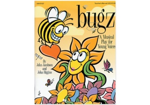 Bugz by John Jacobson and John Higgins