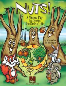 Nuts! by John Jacobson and John Higgins